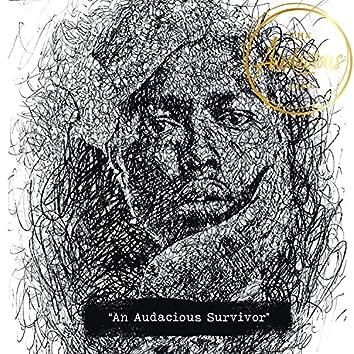 An Audacious Survivor (feat. Shivani Gupta, Shravan Sridhar & Mervin Fernandez)