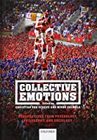 Collective Emotions: Perspectives from Psychology, Philosophy, and Sociology (Affective Science)