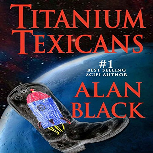 Titanium Texicans audiobook cover art