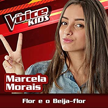 Flor E O Beija-flor (Ao Vivo / The Voice Brasil Kids 2017)