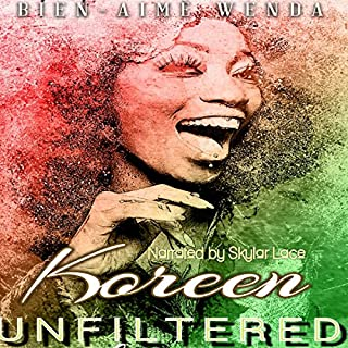Koreen Unfiltered                   By:                                                                                                                                 Bien-Aime Wenda                               Narrated by:                                                                                                                                 Skylar Lace                      Length: 26 mins     3 ratings     Overall 4.3