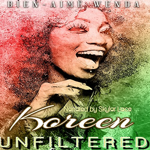 Koreen Unfiltered audiobook cover art