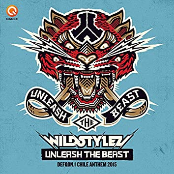 Unleash The Beast (Defqon.1 Chile Anthem 2015)