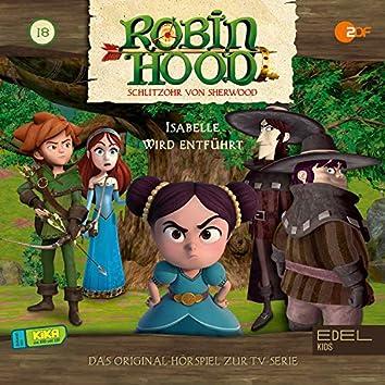 Folge 18: Isabelle wird entführt (Das Original Hörspiel zur TV-Serie)