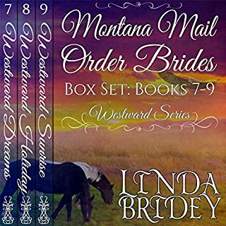 Westward Series Box Set, Books 7 - 9     Montana Mail Order Brides              Written by:                                                                                                                                 Linda Bridey                               Narrated by:                                                                                                                                 J. Scott Bennett                      Length: 20 hrs and 6 mins     1 rating     Overall 4.0