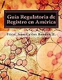GUIA REGULATORIA DE REGISTRO EN AMERICA: Como vender Cosmét