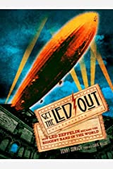 Get the Led Out: How Led Zeppelin Became the Biggest Band in the World Paperback