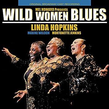 Wild Women Blues - Original Cast Recording