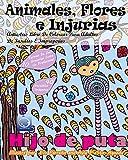 ANTIESTRES Libro De Colorear Para Adultos De Insultos E Improperios: Animales, Flores Y Injurias: 1 (Anti-Estres Mandala De La Zen Arte-Terapia)