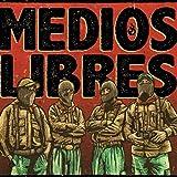 Medios Libres (feat. Gran Om)