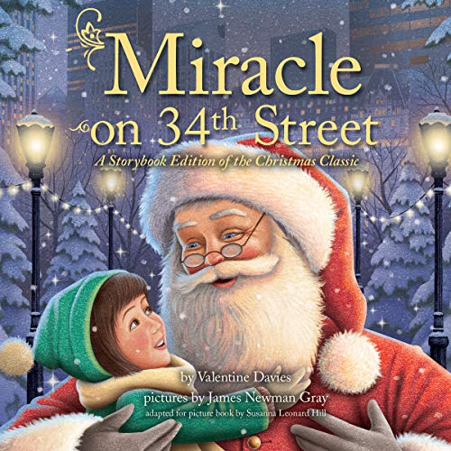 Page de couverture de Miracle on 34th Street: A Storybook Edition of the Christmas Classic