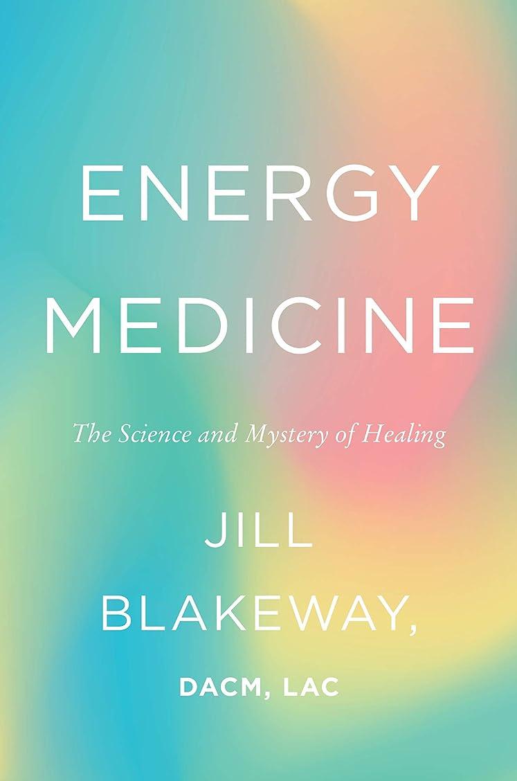うるさい涙が出るモットーEnergy Medicine: The Science and Mystery of Healing (English Edition)