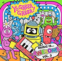 Vol. 3-Music Is Awesome