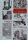 Le miroir, symbole des symboles