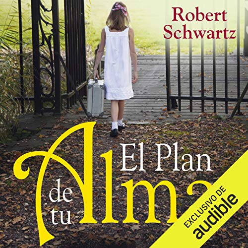 El plan de tu alma [Your Soul's Plan] audiobook cover art