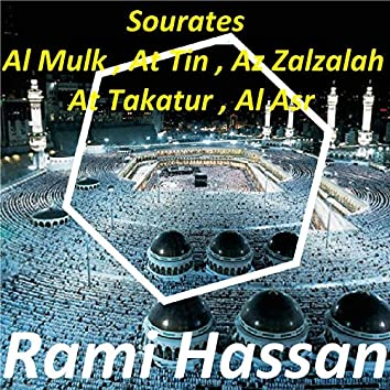 Sourates Al Mulk, At Tin, Az Zalzalah, At Takatur, Al Asr (Quran)