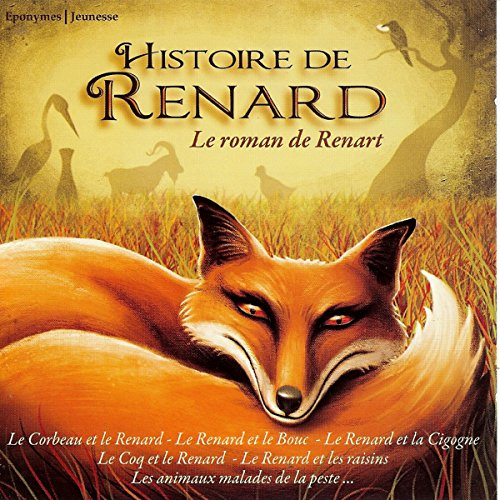 Histoire de Renard. Le roman de Renart cover art