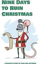 Nine Days to Ruin Christmas
