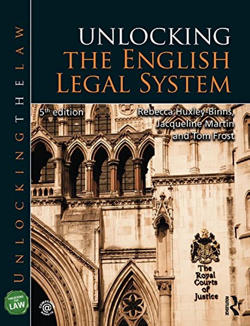 賛辞受け入れた不定Unlocking the English Legal System (Unlocking the Law) (English Edition)