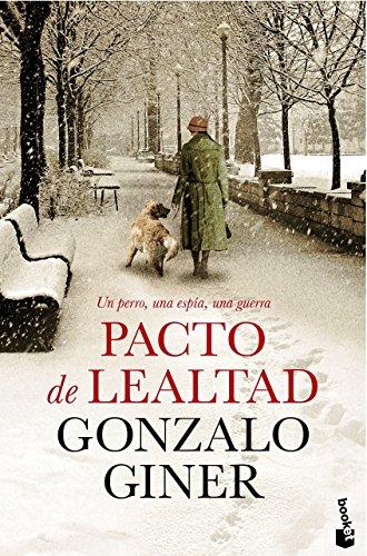 Pacto De Lealtad (Novela y Relatos) de Gonzalo Giner (2 jul 2015) Tapa blanda