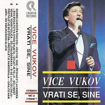 Vice Vukov 3 - Vrati Se Sine
