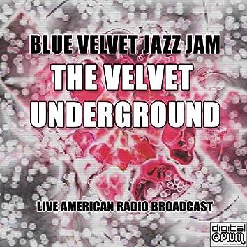 Blue Velvet Jazz Jam (Live)