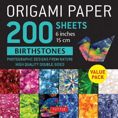 """Origami Paper 200 sheets Birthstones 6"""" (15 cm): Photographic Designs from Nature: High-Quality Double Sided Origami Sheets Printed with 12 Different Designs (Instructions for 6 Projects Included)"""