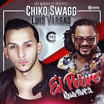 El Pobre (Remix) [feat. Luis Vargas]