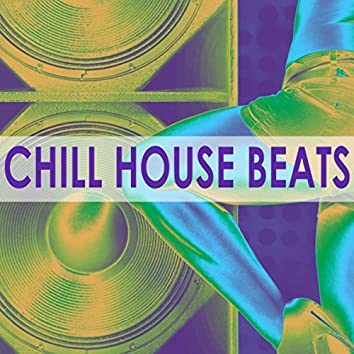 Chill House Beats