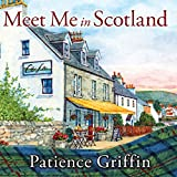 Meet Me in Scotland: Kilts and Quilts Series #2