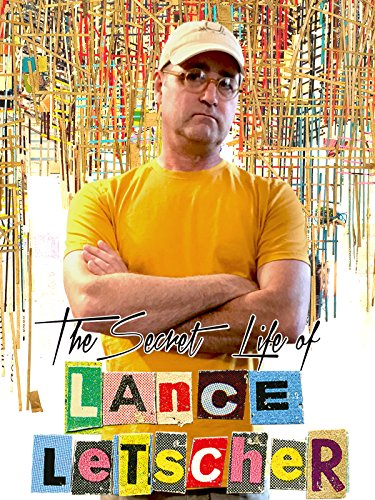 The Secret Life of Lance Letscher