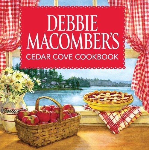 Debbie Macomber's Cedar Cove Cookbook by Debbie Macomber (2013-03-26)