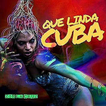 Que Linda Cuba