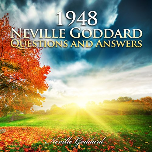 1948 - Neville Goddard - Questions and Answers audiobook cover art