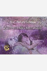Zaubermärchenwald Kindle Ausgabe