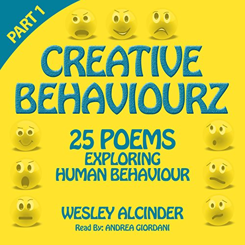 Creative Behaviourz                   By:                                                                                                                                 Wesley Alcinder                               Narrated by:                                                                                                                                 Andrea Giordani                      Length: 37 mins     Not rated yet     Overall 0.0