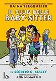 Il segreto di Stacey. Il Club delle baby sitter
