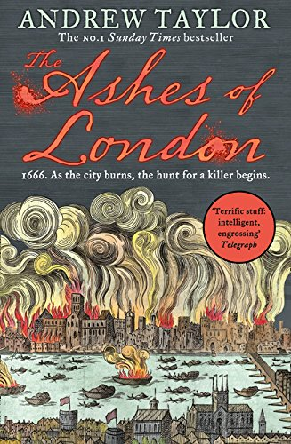 The Ashes of London: The first book in the brilliant historical crime mystery series from the No. 1 Sunday Times bestselling author (James Marwood & ... city burns, the hunt for a killer beginns.