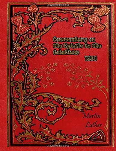 Commentary on the Epistle to the Galatians 1535