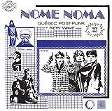 NOME NOMA - Quebec Post-Punk et New Wave 1979-1987 / Various [Vinilo]