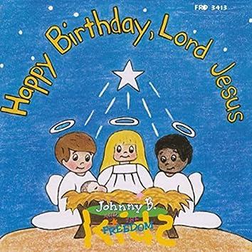 Happy Birthday, Lord Jesus