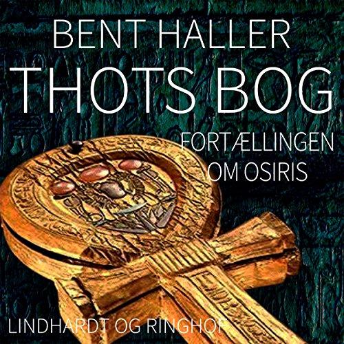 Thots Bog: Fortaellingen om Osiris audiobook cover art