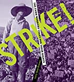 Strike! : the farm workers' fight for their rights