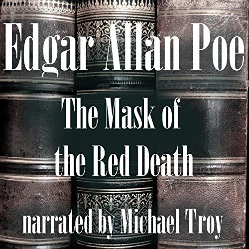 The Mask of the Red Death audiobook cover art