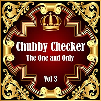 Chubby Checker: The One and Only Vol 3