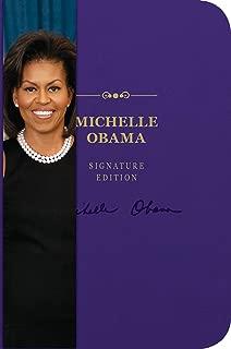 Michelle Obama Signature Edition (12) (The Signature Notebook Series)