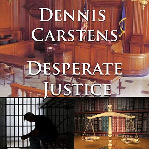 Desperate Justice audiobook cover art