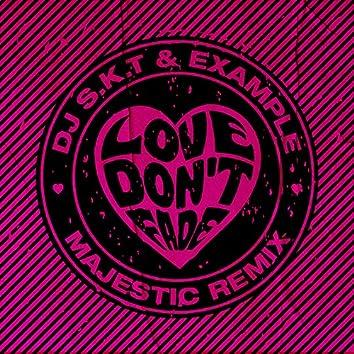 Love Don't Fade (Majestic Remix)