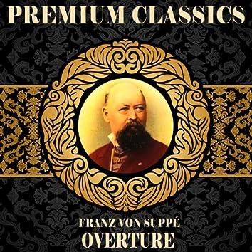 Franz Von Suppé: Premium Classics. Overture