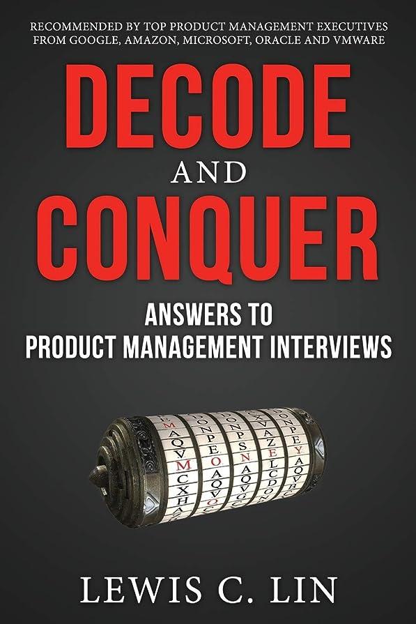 アナリスト暗くする無法者Decode and Conquer: Answers to Product Management Interviews